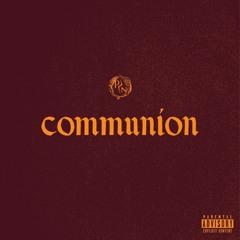 Communion (Prod. Por Vida)