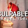 CULPABLE  MANUEL TURIZO VERCION BACHATA