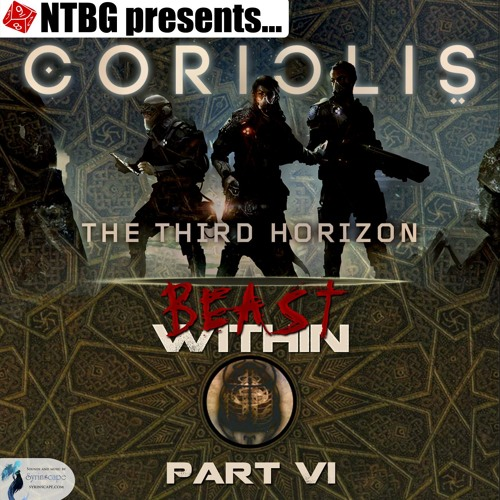 Coriolis: Beast Within Part 6