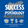 Success: The Psychology of Achievement by DK, read by Cassandra Campbell