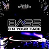 Download Thor Steiger (DIFM BASS ON YOUR FACE RADIO)#23 Mp3