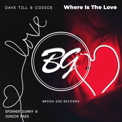 Dave Till & Codice Vs Spinner Sunny & Junior Paes - Where Is The Love [OUT NOW]