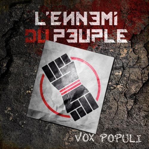 L'Ennemi du Peuple : Vox populi