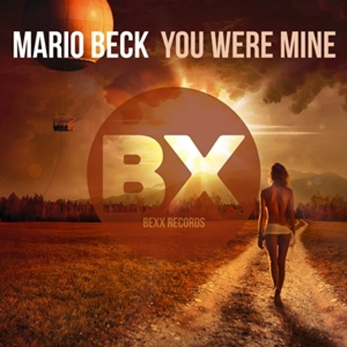 Mario Beck - You Were Mine (Together Mix)