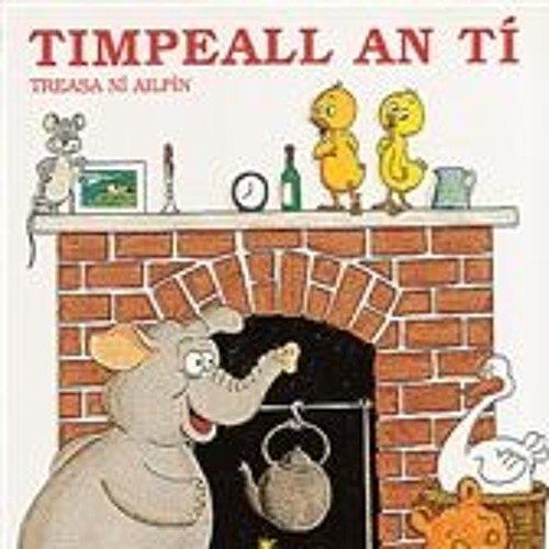 Image result for Timpeall an Tí
