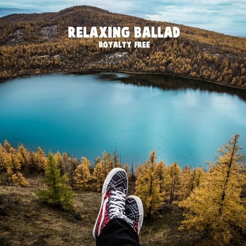 Acoustic] → Relaxing Ballad (Royalty Free Download) by