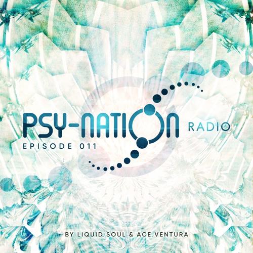 Psy-Nation Radio #011 - incl. Giuseppe Mix [Liquid Soul & Ace Ventura]
