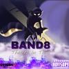 Band8 Big Bang (produces by Meechie)