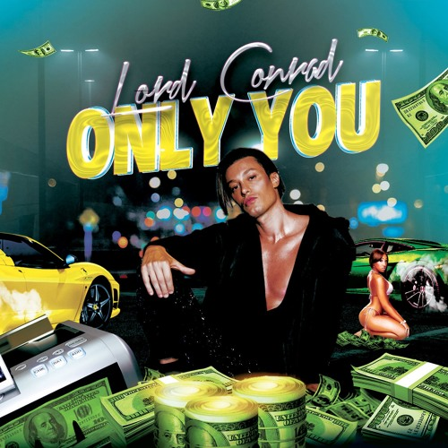 Lord Conrad - Only You