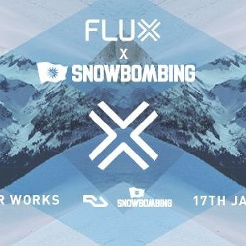 Recorded Live @ Flux x Snowbombing Festival, Leeds - 17/01/2018