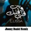 Elissa - Ben Albi W Albak (Jhonny Daniel Remix) {Free Download}