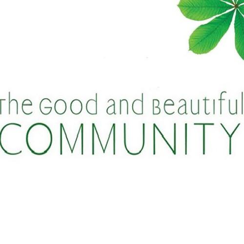 The Good & Beautiful Community - Pt 6  ||  October 28th, 2018