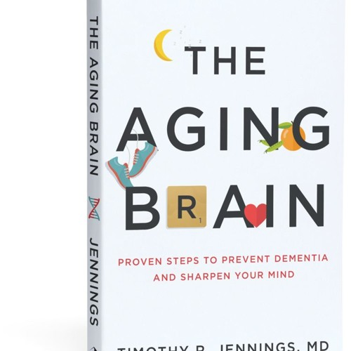 """Guest Dr Timothy Jennings -  """"The Aging Brain"""""""