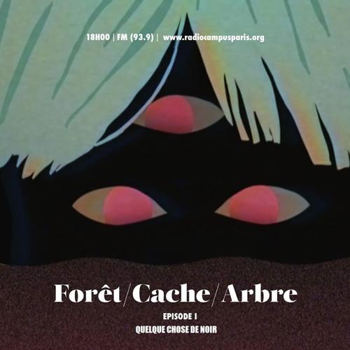 Forêt/Cache/Arbre saison 1