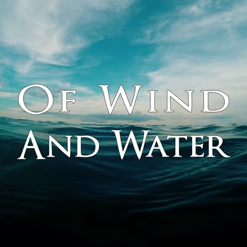 Of Wind And Water Suite - Excerpts