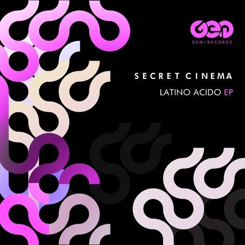 Secret Cinema - Latino Acido EP by Secret Cinema | Free