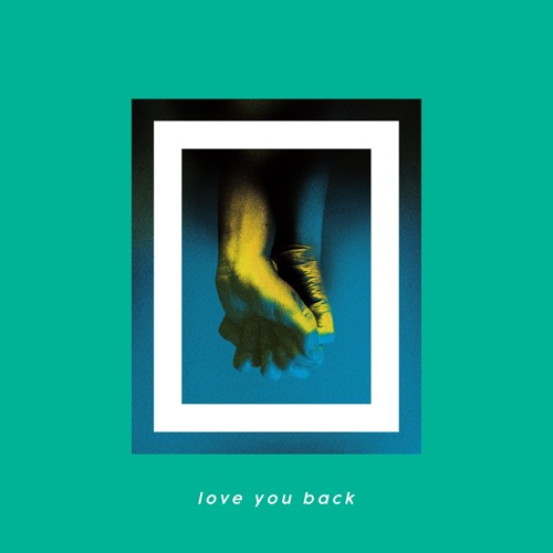 Suns Up - Love You Back
