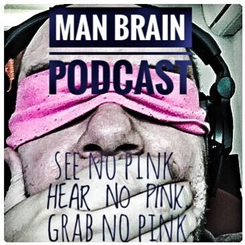 Man Brain Podcast (Extreme Comedy)