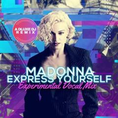 Express Yourself - Experimental Vocal Mix