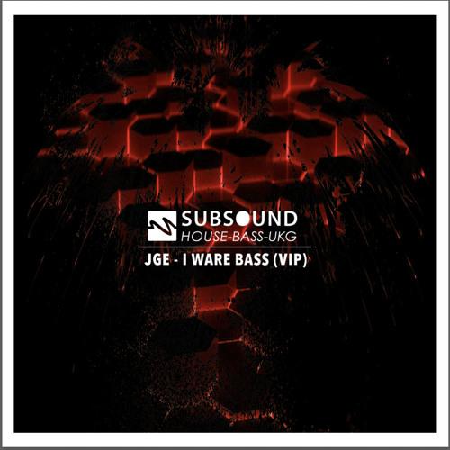 JGE - I Ware Bass VIP
