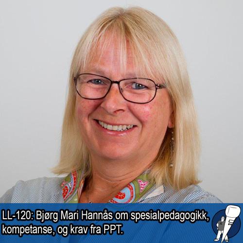 LL-120: Bjørg Mari Hannås om spesialpedagogiske utfordringer