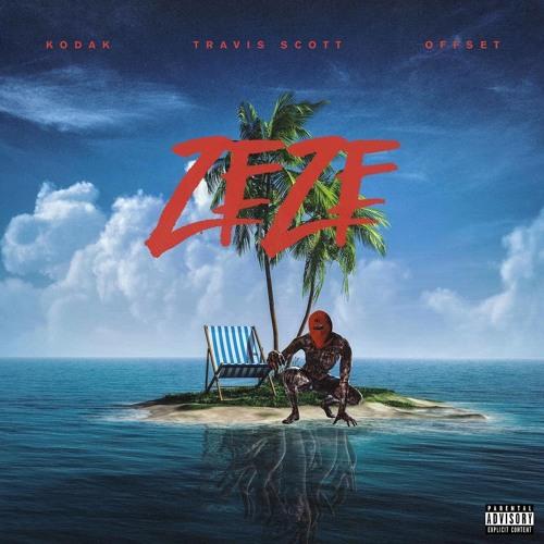 Kodak Black - ZEZE (feat. Travis Scott & Offset)(Chew Fu Refix)