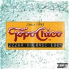 TOPO CHICO FT. CRASI EDDY PROD. BY ZZZAR