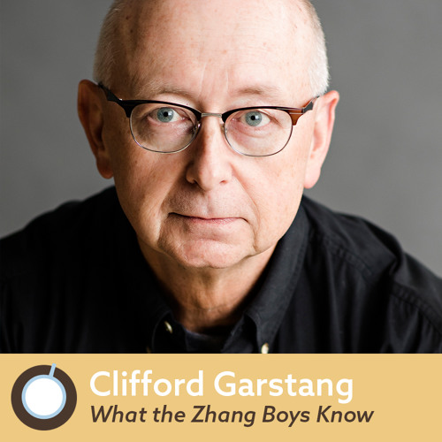 Friday Morning Coffee: What the Zhang Boys Know Author Clifford Garstang