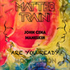 Maneskin Vs John Cena - Are You Ready (Matteo Traini Moombahton Edit)