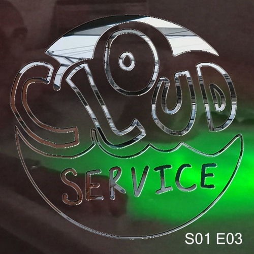 Cloud Service S01E03