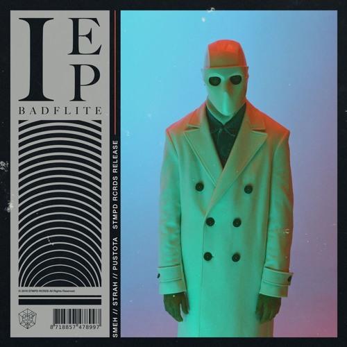 BADFLITE - I EP