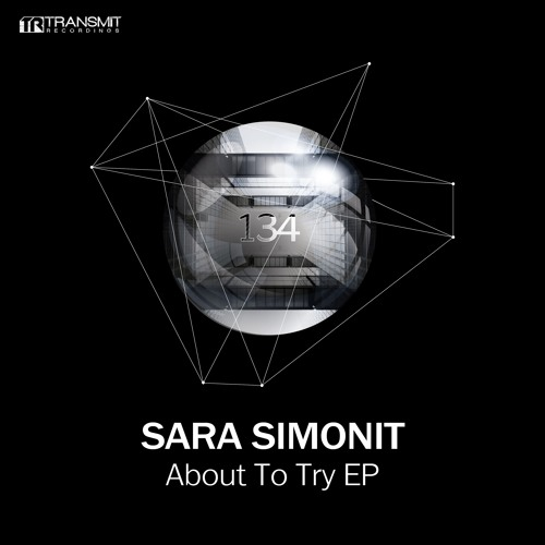 Sara Simonit - About To Try EP [Transmit Recordings]