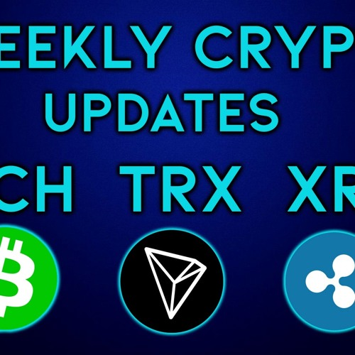 What Do XRP, Bitcoin Cash And TRON TRX All Have In Common This Week