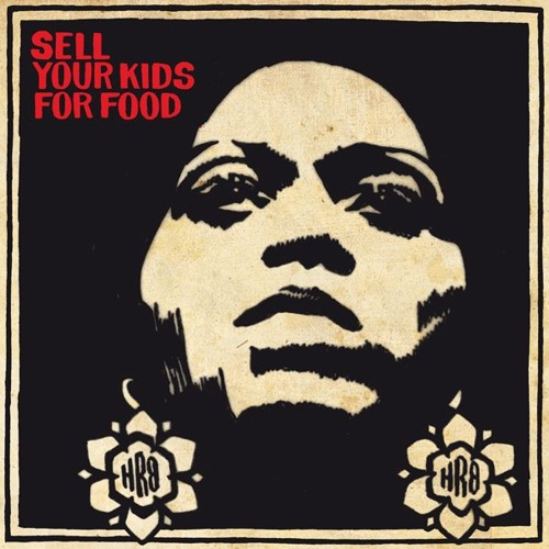 Sell Your Kids For Food 7inch