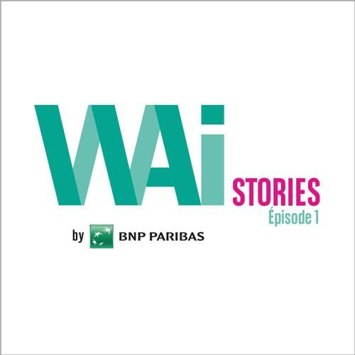 WAI Story #1 : Marion de Mérito  et Francine du WAI Paris