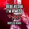 Bebe Rexha - I'm a Mess (Capricaseven Bootleg Remix)