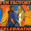 Fun Factory - Celebration (KaktuZ Remix) Free DL=Buy