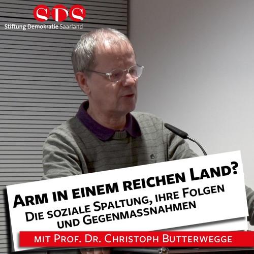 Prof. Dr. Butterwegge: Arm in einem reichen Land? - 08.11.18