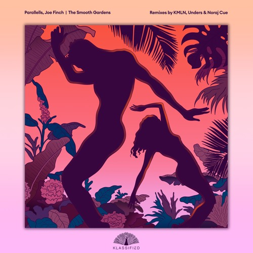 Parallells, Joe Finch - The Smooth Gardens (Noraj Cue & Unders Remix) | OUT NOW