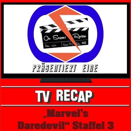"On Screen: Recap - ""Marvel's Daredevil"" Staffel 3"