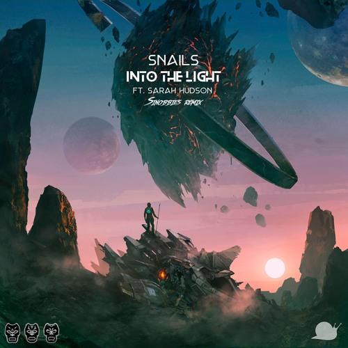 Snails - Into The Light feat. Sarah Hudson (Sinobbies Remix)