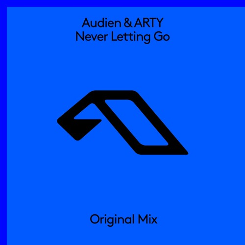Audien & ARTY - Never Letting Go