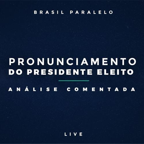 Pronunciamento Do Presidente Eleito - Análise Comentada