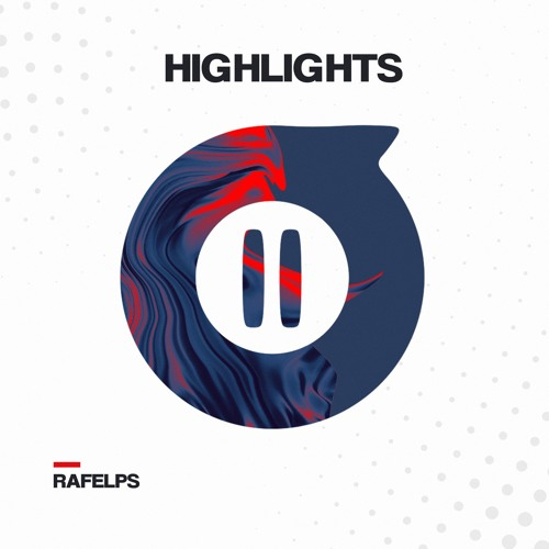 RaFelps - HighLights (Original Mix)