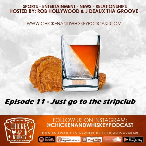 Episode 11 : Just go to the stripclub