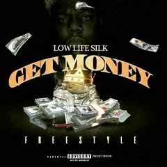 LOWLIFESILK GET MONEY FREESTYLE OFFICIAL AUDIO