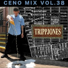CENO MIX VOL. 38 - TRIPPJONES