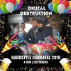 Hardstyle Carnaval Mix 2019 - 125 tracks - 4 uur