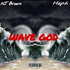 WAVE GOD (feat. Heph)