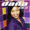 As We Lay X Dana Harris